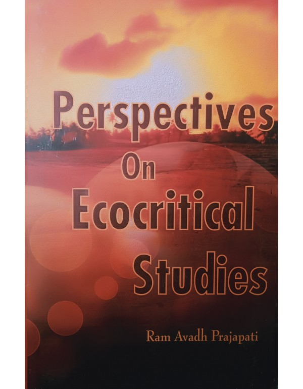 Perspectives On Ecocritical Studies