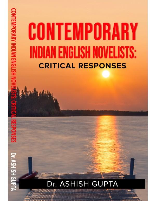 Contemporary  Indian English Novelists:  Critical ...